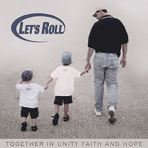Let's Roll: Together in Unity, Faith & Hope