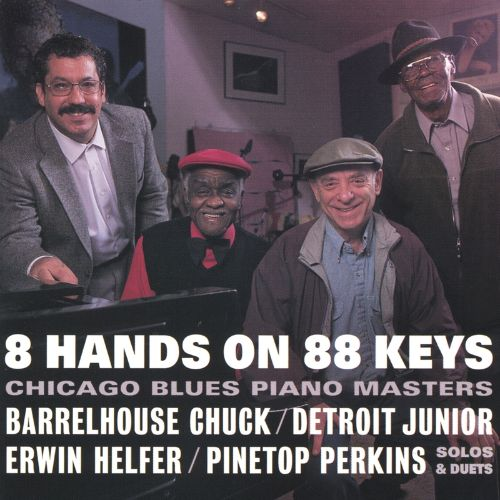 8 Hands on 88 Keys: Chicago Blues Piano Masters