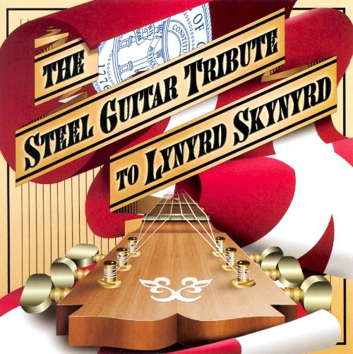 The Steel Guitar Tribute to Lynyrd Skynyrd