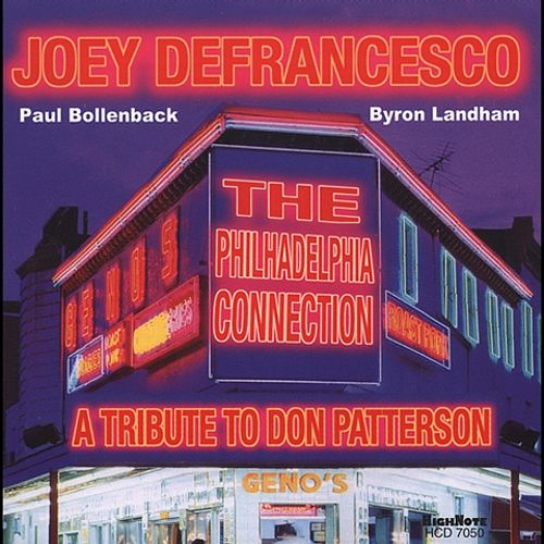 The Philadelphia Connection: A Tribute to Don Patterson