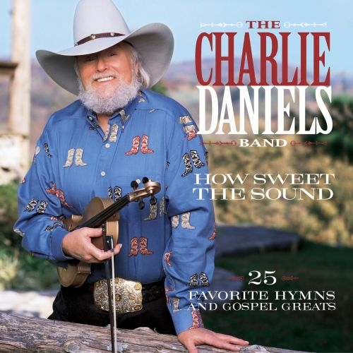 How Sweet the Sound: 25 Favorite Hymns and Gospel Greats