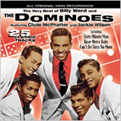 The Very Best of Billy Ward and the Dominoes