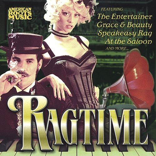American Roots Music: Ragtime