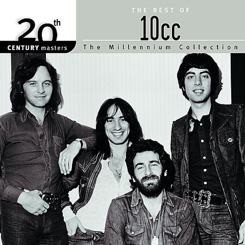 20th Century Masters-The Millennium Collection: Best of 10CC