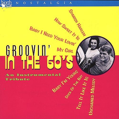 Groovin' in the 60's