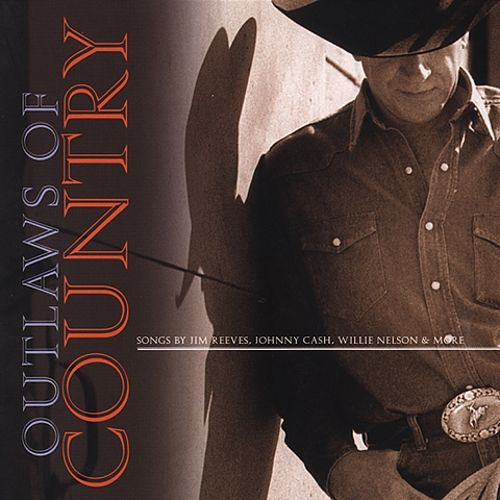 Outlaws of Country [Columbia River]