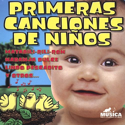 Baby's First Songs In Spanish: Primeras Canciones