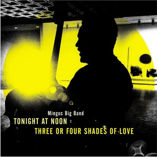 Tonight at Noon: Three of Four Shades of Love