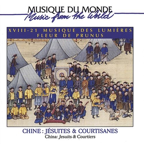 Chine: Jesuites and Courtisanes