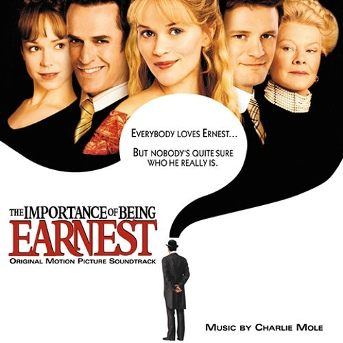 The Importance of Being Earnest [Original Motion Picture Soundtrack]