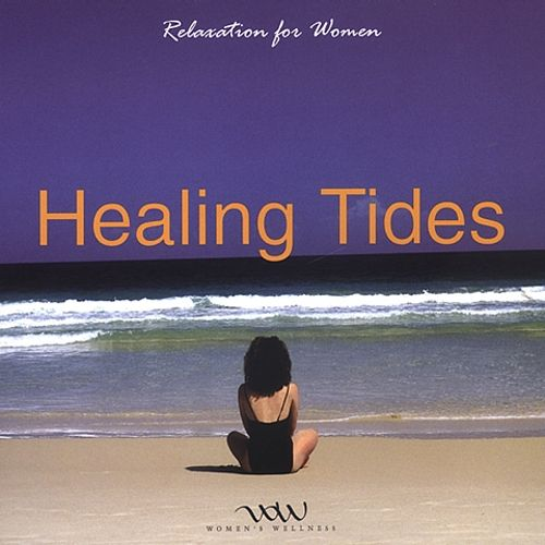 Relaxation for Women: Healing Tides