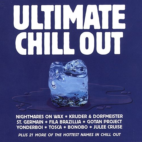Ultimate Chill Out