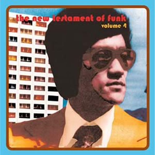 New Testament of Funk, Vol. 4