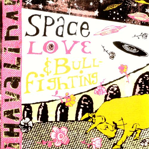 Space, Love and Bullfighting