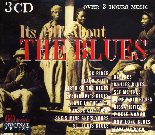 It's All About the Blues