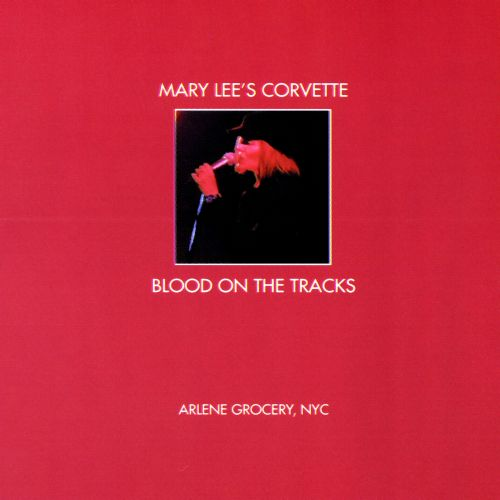 Blood on the Tracks: Recorded Live at Arlene Grocery