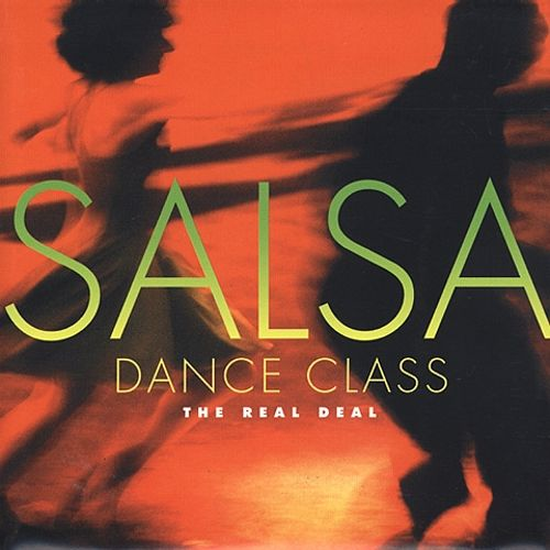 The Salsa Dance Class: The Real Deal