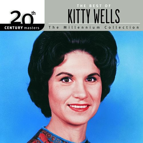 20th Century Masters - The Millennium Collection: The Best of Kitty Wells