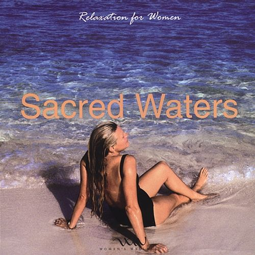 Relaxation for Women: Sacred Waters