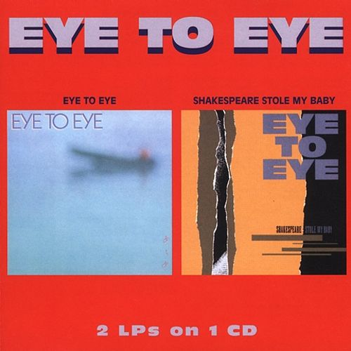 Eye to Eye/Shakespeare Stole My Baby
