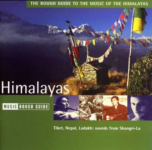Rough Guide to the Music of the Himalayas