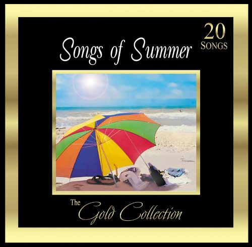 Forever Gold: Gold Collection: Songs of Summer