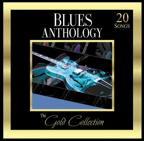 Forever Gold: Gold Collection: Blues Anthology