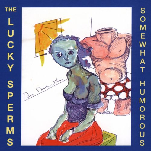 The Lucky Sperms: Somewhat Humorous