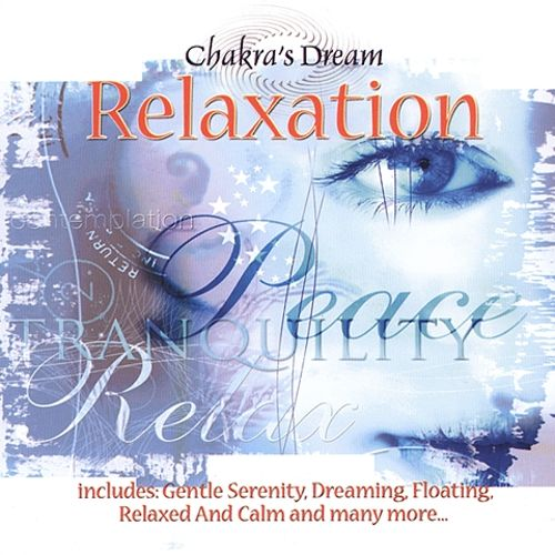 Chakra's Dream: Relaxation