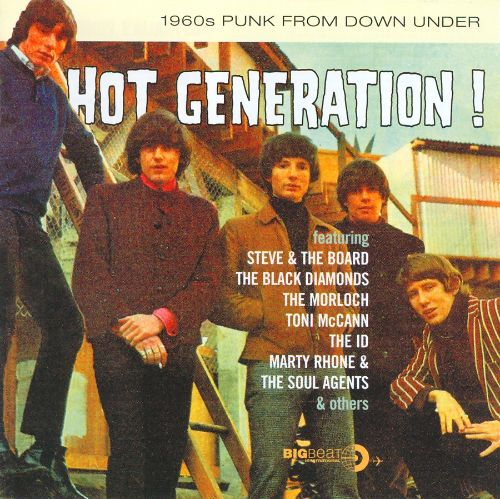 Hot Generation: 1960's Punk From Down Under