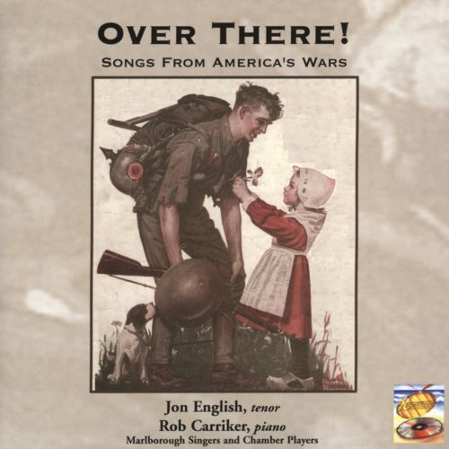 Over There!: Songs from America's Wars