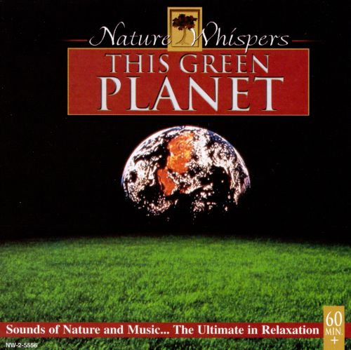 Nature Whispers: This Green Planet