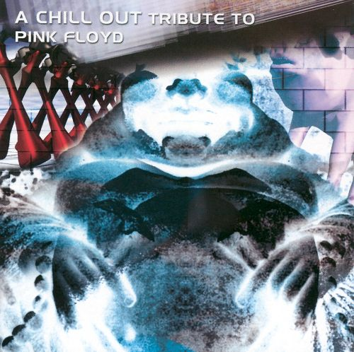 Chillout Tribute to Pink Floyd