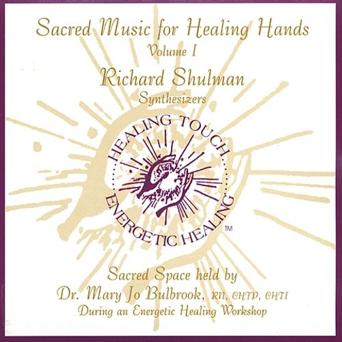 Sacred Music for Healing Hands, Vol. 1