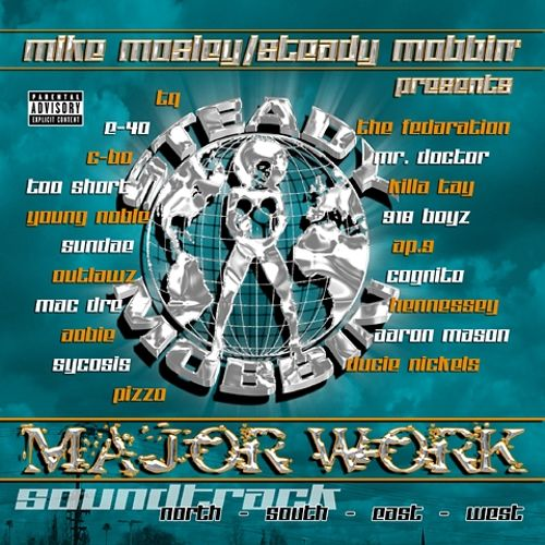 Mike Mosley and Steady Mobbin: Presents Major Work