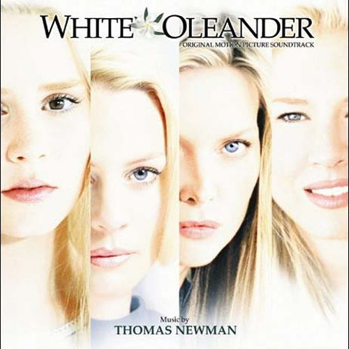 White Oleander [Original Motion Picture Soundtrack]