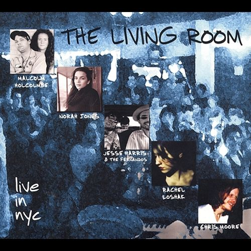 The Living Room Live In NYC Vol 1
