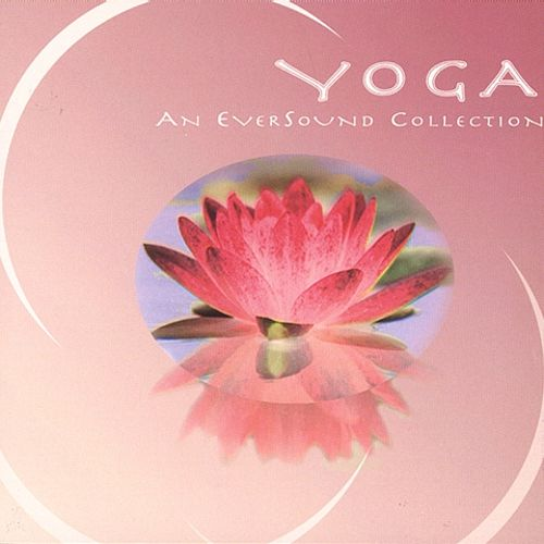 Yoga (An Eversound Collection)
