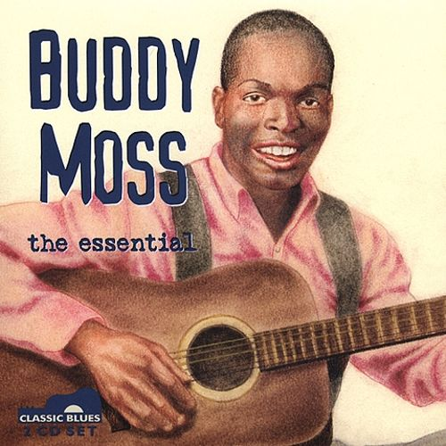 Buddy Moss: The Essential