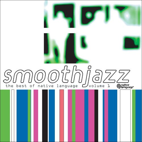 Smooth Jazz: The Best of Native Language