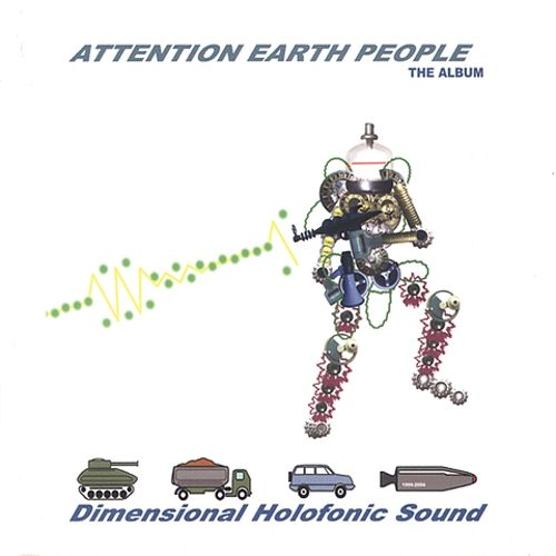 Attention Earth People: The Album