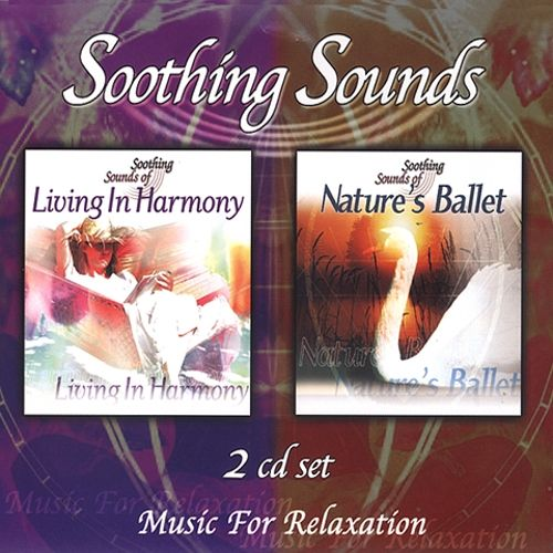 Soothing Sounds: Living in Harmony & Nature's Ballet