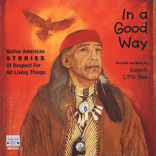 In a Good Way: Native American Stories of Respect