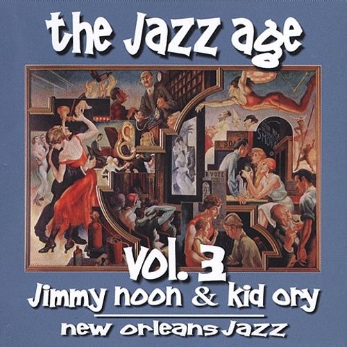 The Jazz Age, Vol. 3: New Orleans Jazz