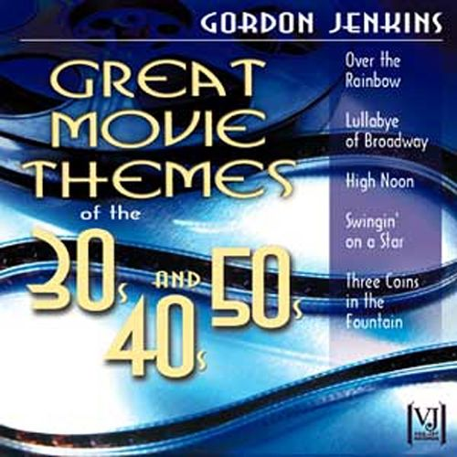Great Movie Themes of the 30s, 40s and 50s