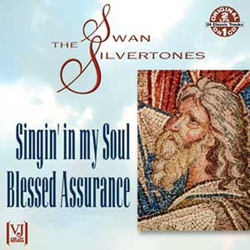 Singin' in My Soul/Blessed Assurance