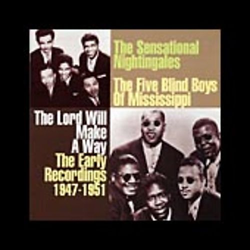 The Lord Will Make A Way: The Early Recordings, 1947-1951
