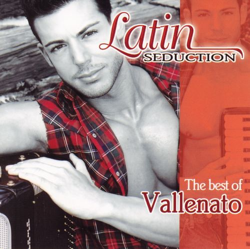 Latin Seduction: The Best of Vallenato