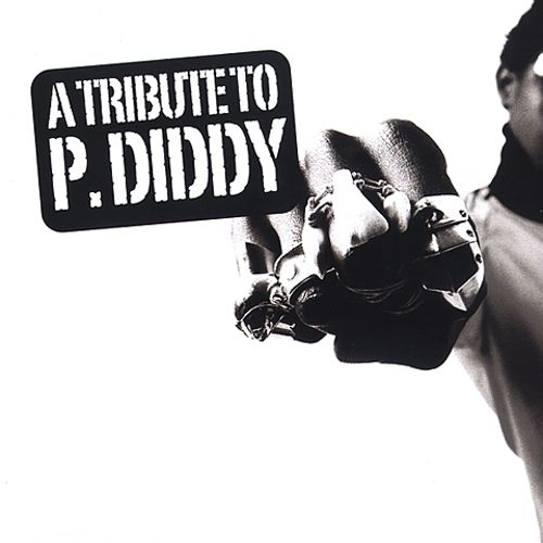 A Tribute to P. Diddy