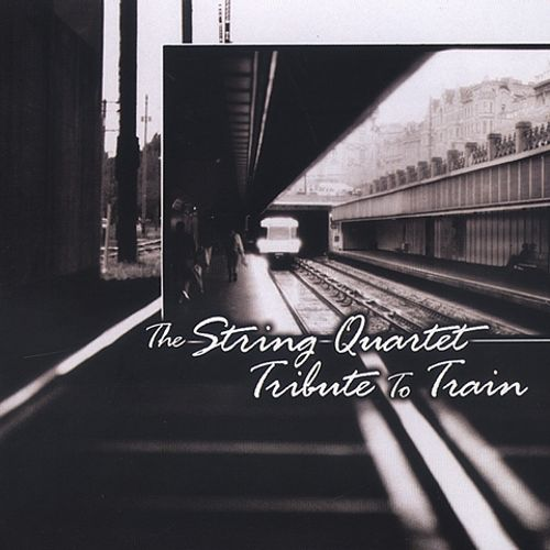The String Quartet Tribute to Train